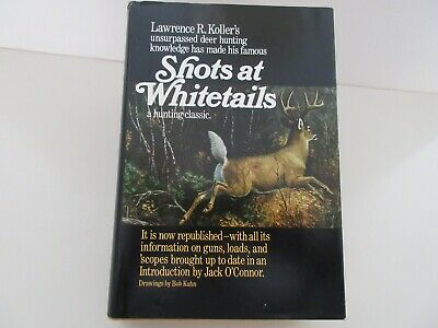 Lawrence R Koller Shots At Whitetails