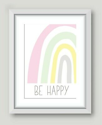 Kids Children's Bedroom Prints Wall Art Quotes Decor Modern Rainbow Be Happy A4