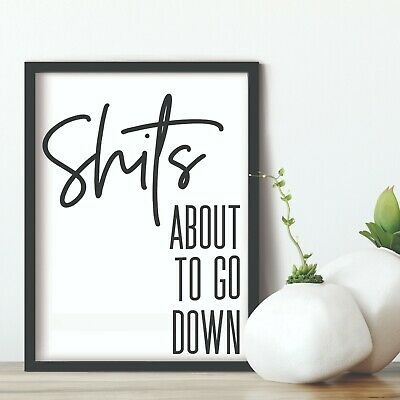 Bathroom Prints Wall Art Funny Humour Poster Pictures Toilet Home Quote A4 SATGD