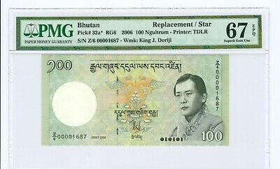 2006 BHUTAN 100 NGULTRUM REPLACEMENT NOTE P# 32a* PMG 67 EPQ-TOP POP!!