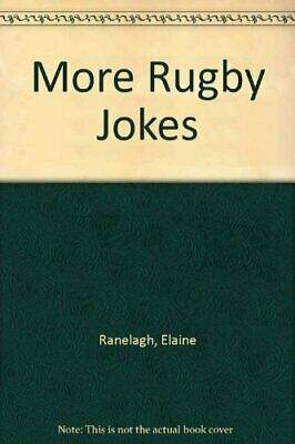 More Rugby Jokes by Ranelagh, Elaine Paperback Book The Cheap Fast Free Post