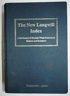 William Waterhouse - The New Langwill Index
