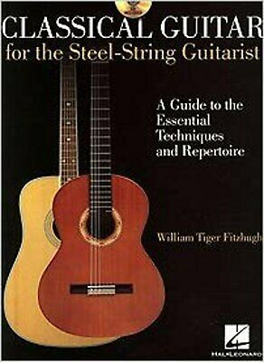 Classical Guitar for the Steel-String Guitarist, New, William Tiger Fitzhugh Boo