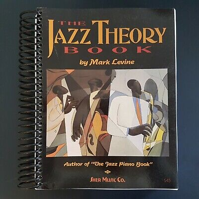 The Jazz Theory Book By: Mark Levine
