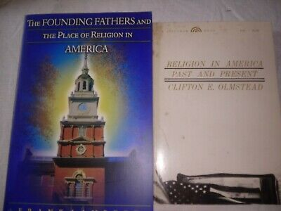Religion in America Past & Present; Founding Fathers Place of Religion i2 Pk