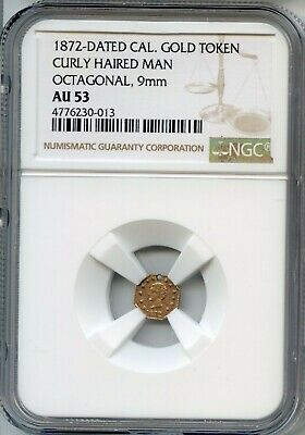 1872 Oct G25C California Gold Charm / Curly Haired Man / NGC AU53 POP 1! R7