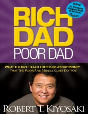 Rich Dad Poor Dad: What the Rich Teach Their Kids About Money That the Poor[PÐF]