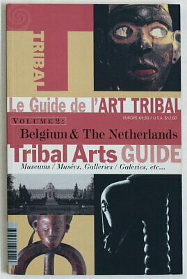Tribal Arts Museums in Belgium, The Netherlands, guide book