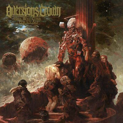 Aversions Crown - Hell Will Come For Us All CD ALBUM NEW (11TH JUNE)