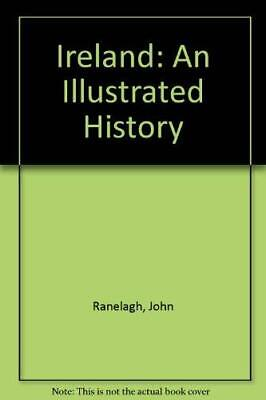 Ireland: An Illustrated History by Ranelagh, John Paperback Book The Cheap Fast