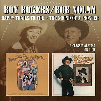 ROGERS,ROY / NOLAN,BOB - Happy Trails to You/The Sound of a Pi CD NEW