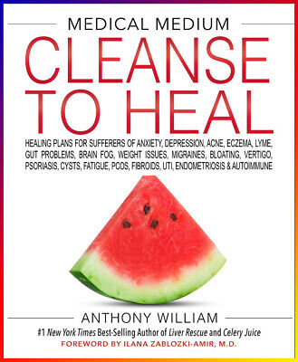 Medical Medium Cleanse to Heal: Healing Plans for Sufferers |P.D.F|