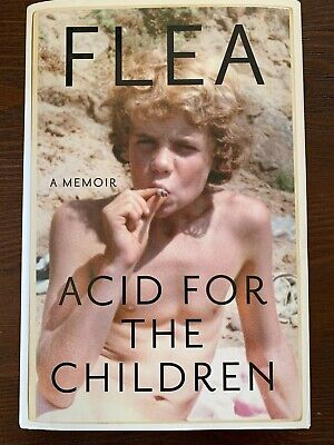 Flea: Acid For The Children Hand Signed Red Hot Chili Peppers First Edition!!!