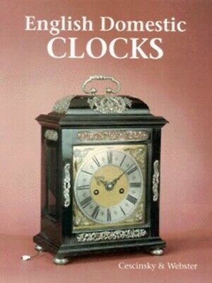 English domestic clocks by Herbert Cescinsky (Hardback) FREE Shipping, Save £s