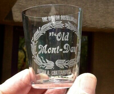 """1900 Pre-Pro Chattanooga Tennessee Ohio """"Old Mont-Day"""" Whiskey Shot Sample Glass"""