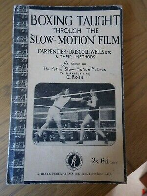 Boxing Book Carpentier Driscoll Wells and their methods 1924 C Rose