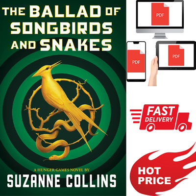 🔥🔥The Ballad of Songbirds and Snakes (Hunger Games, Prequel) P./D./F.✅🔥🔥