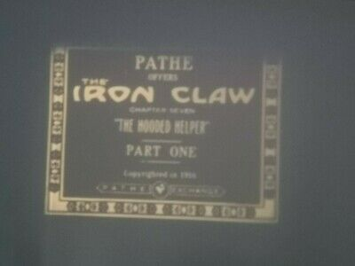 Pearl White - The Iron Claw (The Hooded Helper)  2 Reel Standard 8mm Silent Film