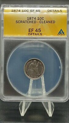 1874 Liberty Seated Dime-Arrows at Date-ANACS EF 45 Details.
