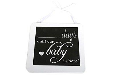 "Pregnancy Countdown ""Days Until Our Baby Is Here"" Chalkboard Plaque ~ "" Assorted"