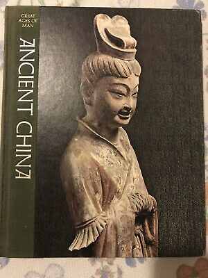 Ancient China Great Ages Of Man Time Life Books