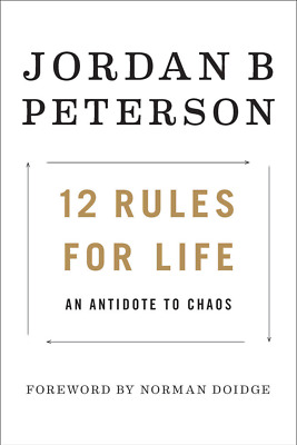 12 Rules for Life : An Antidote to Chaos, E-B000KS