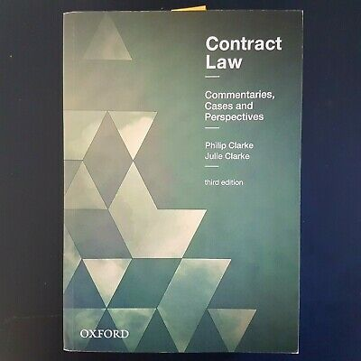 Contract Law 3ed Commentaries, Cases and Perspectives By: Philip Clarke
