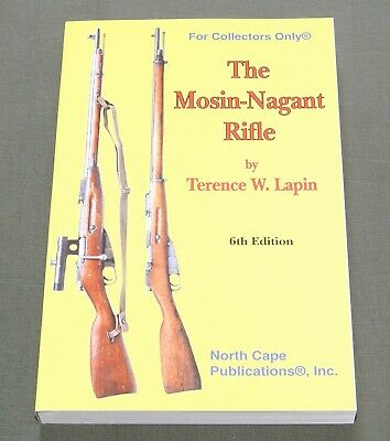 """Mosin-Nagant Rifle"" Soviet Russian Ww1 Ww2 Eastern Front Carbine Reference Book"