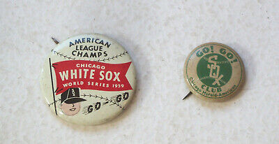 Two Vintage White Sox Buttons Pins Go Go White Sox & American League Champs 1959