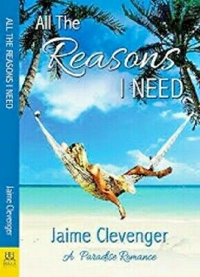 All the Reasons I Need by Jaime Clevenger (P.D.F)