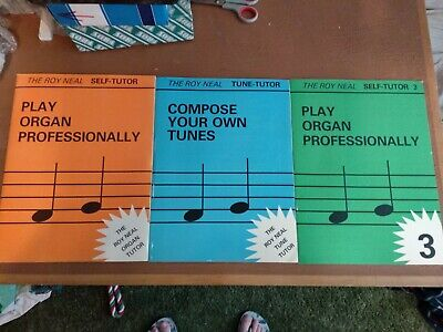 The Roy Neal series: Play Organ Professionally (2) & Compose Your Own Tune (1).