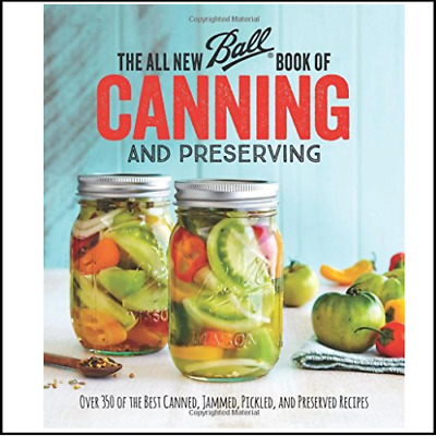 The All New Ball Book Of Canning And Preserving by Jarden Home Brands [ɛbook]