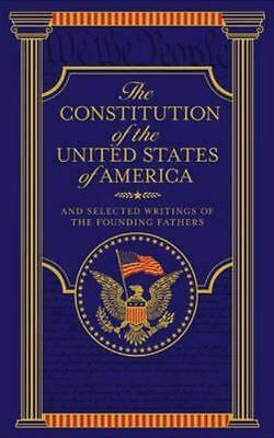 The Constitution of the United States of America: And Selected Writings of the F
