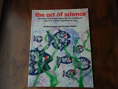 Classroom **THE ART OF SCIENCE** Hume and Galton Teacher Resource Book KS1
