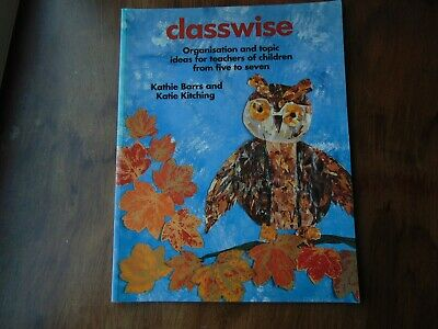 Classroom Organisation **CLASSWISE** Barrs and Kitching Teacher Resource Book