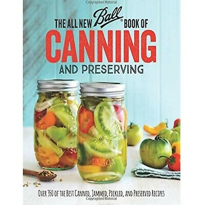 The All New Ball Book of Canning and Preserving Over 350 of the Best...📚P.D.F📚