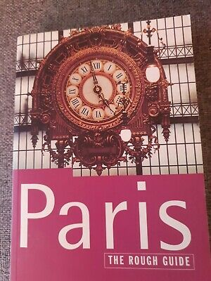 The Rough Guide to Paris, Kate Baillie; Tim Salmon;