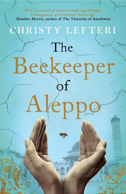 The Beekeeper of Aleppo A Moving Testament to the Human Spirit [P.D.F]