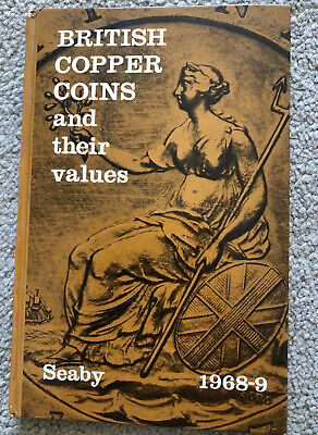 British Copper Coins And Their Values Book By Seaby 1968-9. Hardback.