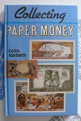 Collecting Paper Money - by Colin Narbeth - Book ISBN 0-900-65289-6