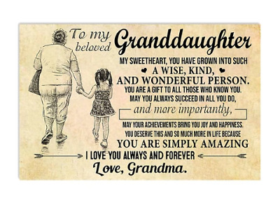 To My Beloved Granddaughter Love Grandma Family Poster No Frame
