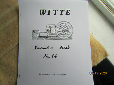 1914? Witte Iron Works Gas Engine Instruction/Parts Manual