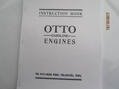 Otto Gas Engine Instruction, Parts Manual  hit miss engine 4 sizes