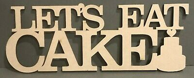 S272 Lets Eat Cake Novelty Wooden Hanging Heart Plaque Shabby Chic Wedding MDF