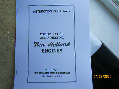New Holland Machine Co Gas Engine Instruction and Information Manual No. 2