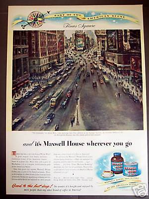 1946 vintage Ad Times Square art by Alfred Mira Maxwell House Coffee