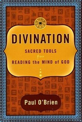 Divination Sacred Tools for Reading Mind of God NEW HC Book Religions Cultures