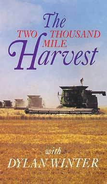 The Two Thousand Mile Harvest