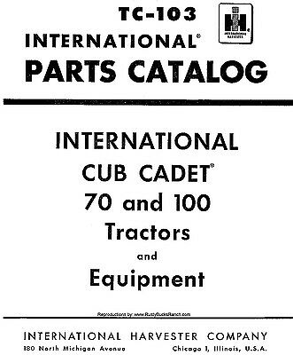 Cub Cadet Models 70 and 100 PARTS Manual TC-103 Revision 2 International