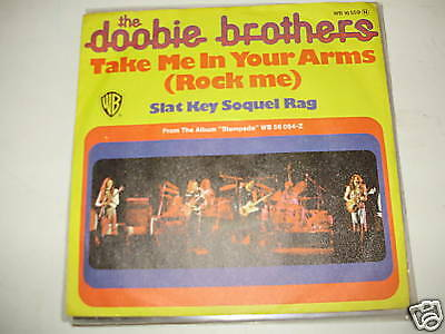 DOOBIE BROTHERS - TAKE ME IN ARMS unique german ps 7''